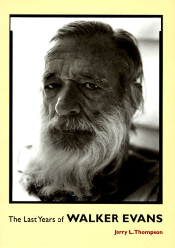 9780500542101: The Last Years of Walker Evans: A First-Hand Account