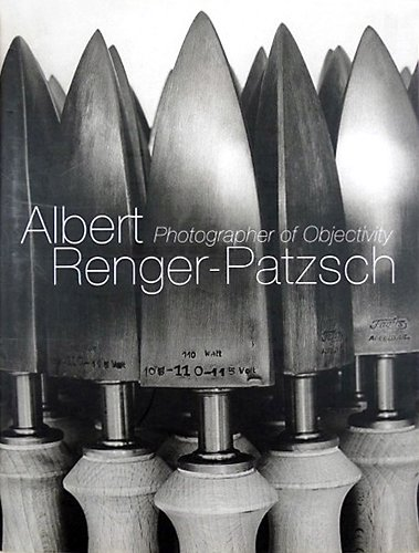 9780500542132: Albert Renger-Patzsch : Photographer of Objectivity /Anglais