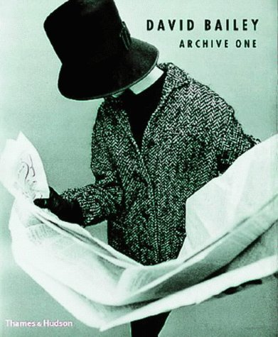 9780500542293: David Bailey: Archive One, 1957-1969