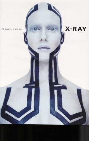 9780500542354: X-ray: Photographs by Francois Nars
