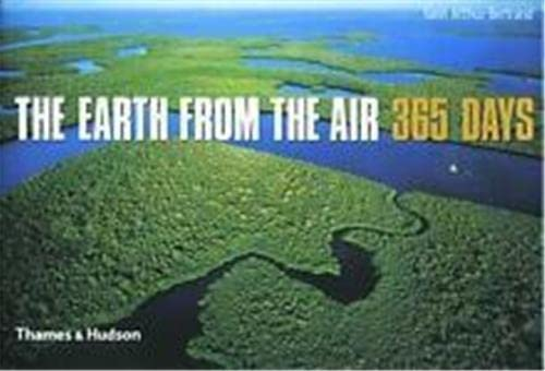 9780500542385: The Earth from the Air 365 Days /Anglais