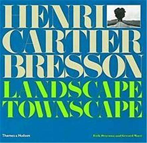 9780500542392: Henri Cartier-Bresson: Landscape/Townscape /Anglais