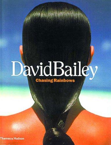 9780500542415: David Bailey: Chasing Rainbows
