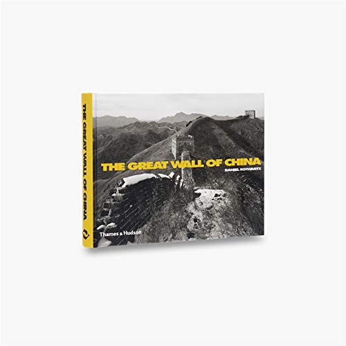 9780500542439: The Great Wall of China: With 149 Duotone Photographs and 6 Maps ; Including Texts by Jorge Luis Borges, Franz Kafka and Luo Zhewen