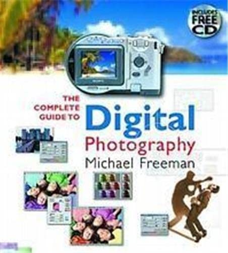 9780500542460: The Complete Guide to Digital Photography