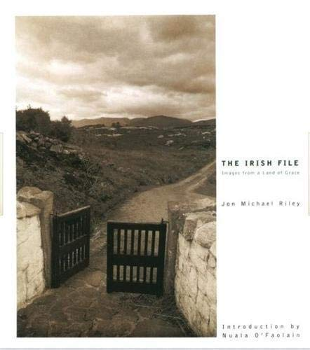 The Irish File Images from a Land of Grace: Jon Michael Riley