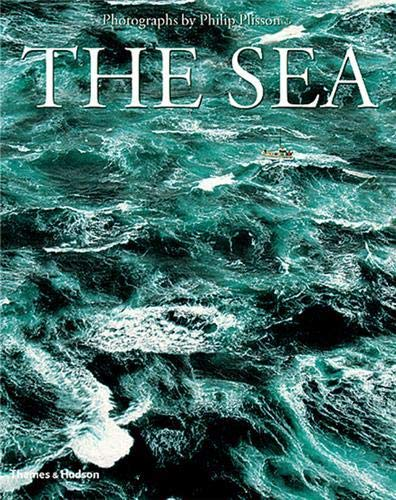 9780500542644: Philip Plisson the Sea /Anglais