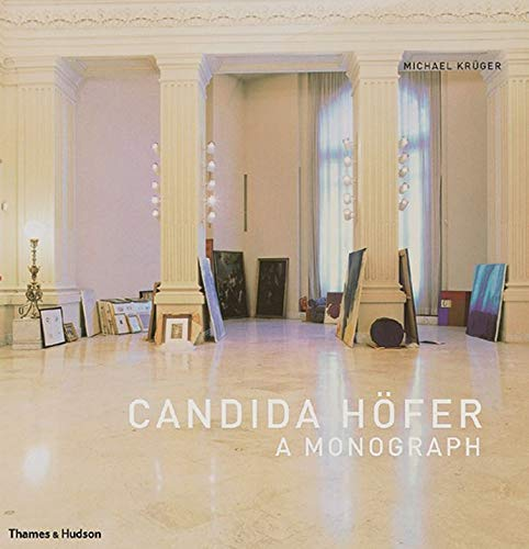 9780500542729: Candida Hofer: A Monograph