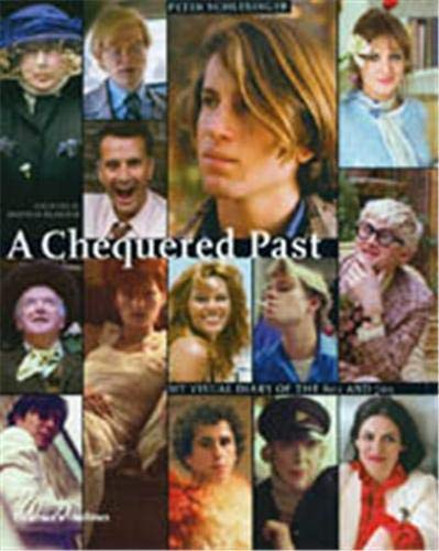 A Chequered Past: My Visual Diary of: Peter Schlesinger and