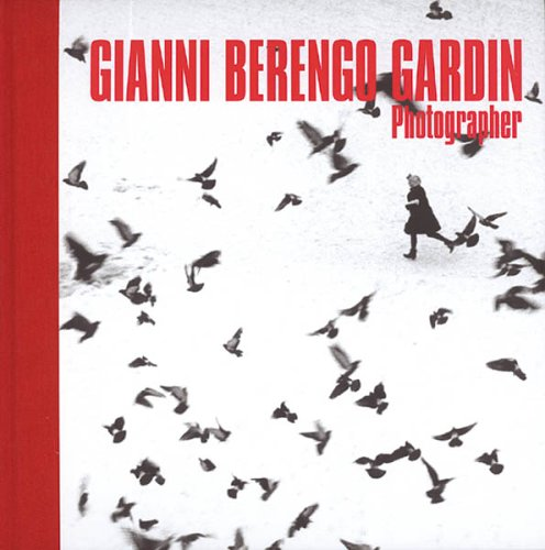 9780500543122: Gianni Berengo Gardin: Photographer