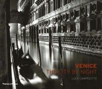 9780500543184: Venice: The City by Night