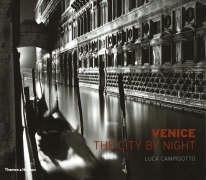 9780500543184: Venice: The City by Night