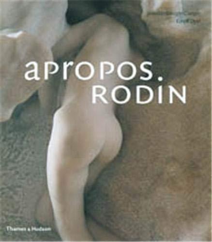 9780500543191: Apropos Rodin