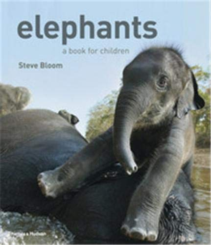 9780500543443: Elephants: A Book for Children