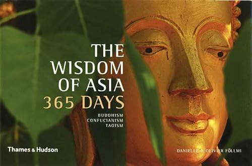 9780500543450: The Wisdom of Asia - 365 Days: Buddhism, Confucianism, Taoism