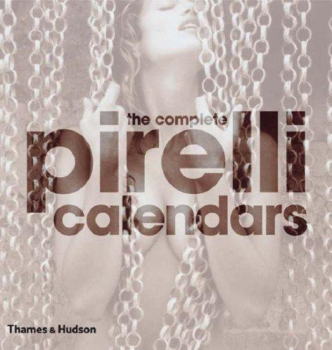 9780500543498: The Complete Pirelli Calendars