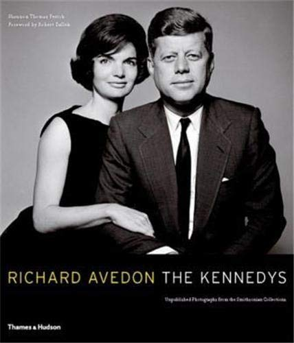 9780500543511: Richard Avedon / The Kennedys : Portrait of a Family