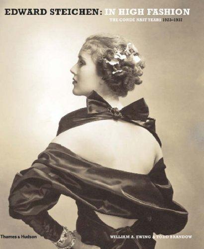 Edward Steichen: In High Fashion: The Conde Nast Years 1923-1937 (Hardback): Todd Brandow, William ...
