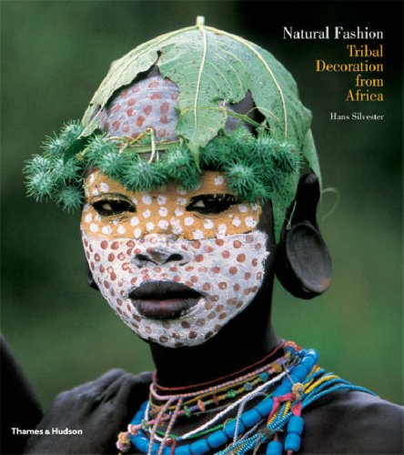 9780500543580: Natural Fashion: Tribal Decoration from Africa