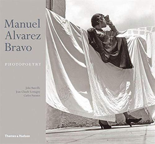 9780500543634: Manuel Alvarez Bravo Photopoetry