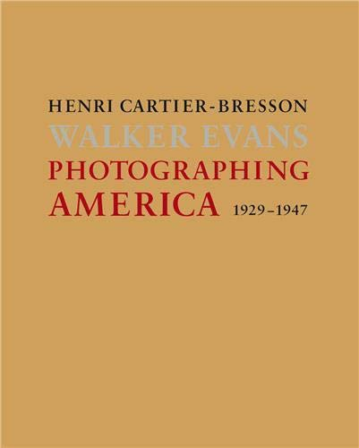 9780500543702: Photographing America 1929-1947: Henri Cartier-Bresson, Walker Evans: Henri Cartier-Bresson / Walker Evans: 1929-1947