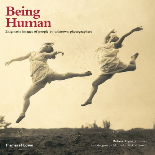 9780500543764: Being Human: Enigmatic Images of People by Unknown Photographers