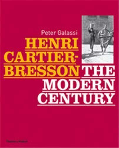 9780500543917: Henri Cartier-Bresson the Modern Century (Expo Moma) /Anglais