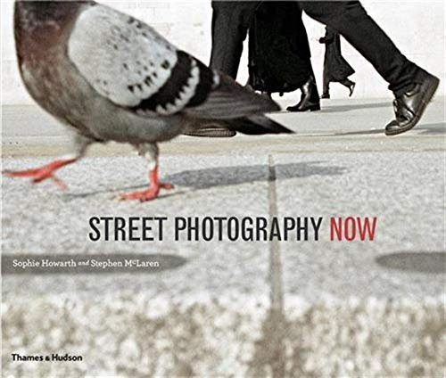 9780500543931: Street Photography Now