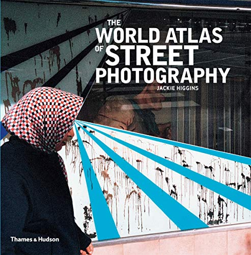 9780500544365: The World Atlas of Street Photography /Anglais