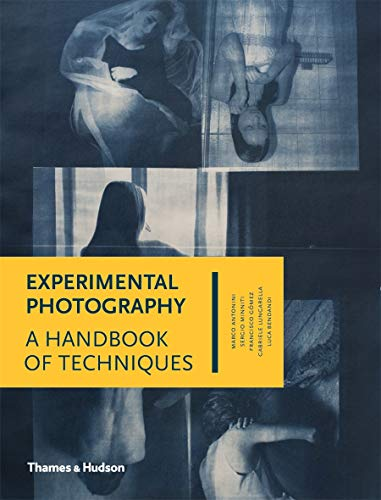 9780500544372: Experimental Photography: A Handbook of Techniques