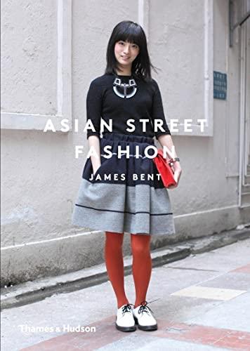9780500544402: Asian Street Fashion