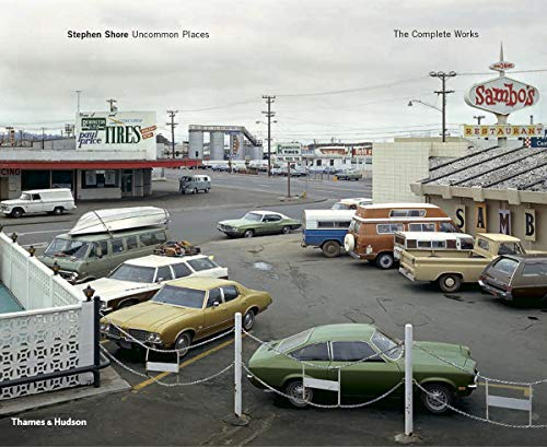 9780500544457: Stephen Shore: Uncommon Places: The Complete Works
