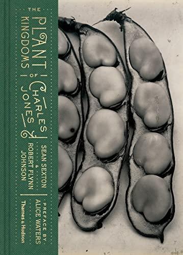 9780500544631: The Plant Kingdoms of Charles Jones