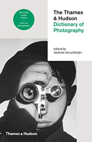 9780500544990: The Thames & Hudson Dictionary of Photography