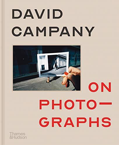 9780500545065: David Campany on photographs