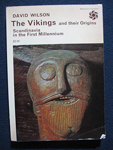 9780500570012: The Vikings and Their Origins Scandinavia in the First Millennium