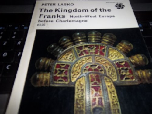 9780500570036: Kingdom of the Franks: North West Europe Before Charlemagne (Library of Mediaeval Civilization)