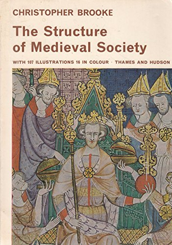 9780500570043: The Structure of Medieval Society (Library of Mediaeval Civilization)