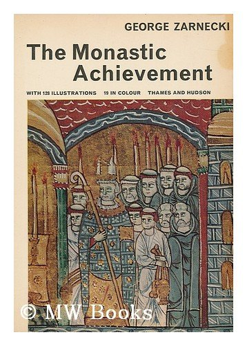 9780500570081: Monastic Achievement (Library of Mediaeval Civilization S.)