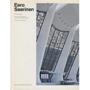 9780500580073: Eero Saarinen (Masters of Modern Architecture)
