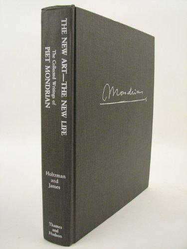 9780500600115: Piet Mondrian New Art New Life: The Collected Writings of Piet Mondrian (Documents of Twentieth-Century Art)