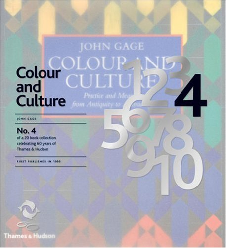 9780500600283: Colour and Culture: Practice and Meaning from Antiquity to Abstraction (60th Anniversary Edition)