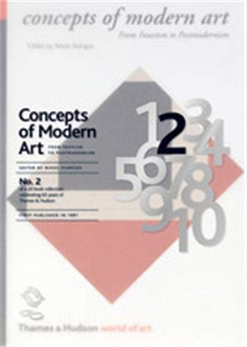 9780500600337: Concepts of Modern Art: From Fauvism to Postmodernism