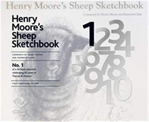 Henry Moore's Sheep Sketchbook (60th Anniversary Edition): Moore, Henry, Clark, Kenneth