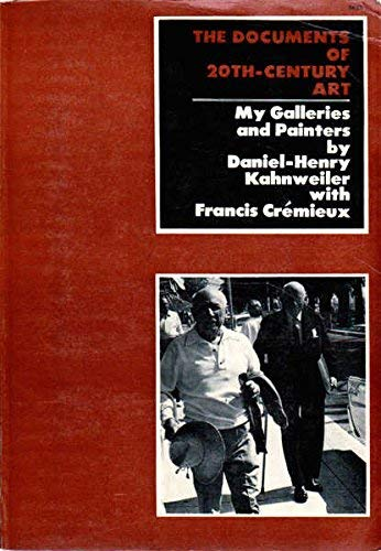 9780500610039: The Documents of 20th-Century Art - My Galleries and Painters