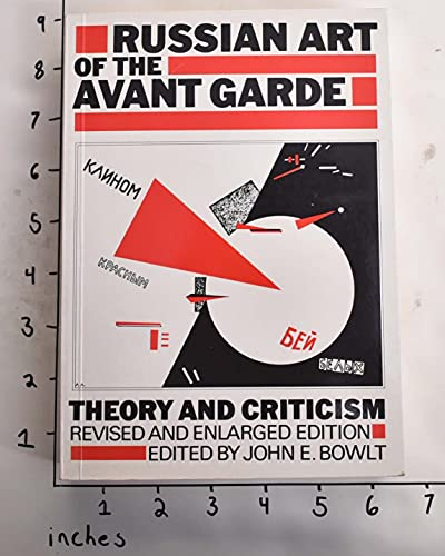9780500610114: Russian Art of the Avant-Garde: Theory and Criticism 1902-1934 (Documents of Twentieth-Century Art)
