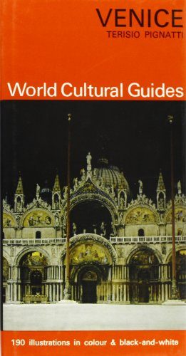 Venice (Architecture Sculpture Painting / World Cultural Guides)