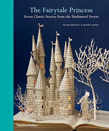 9780500650066: The Fairy-Tale Princess: Seven Classic Stories from the Enchanted Forest