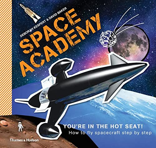 9780500650141: Space Academy: How to fly spacecraft step by step