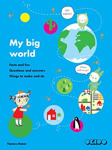 9780500650165: My Big World